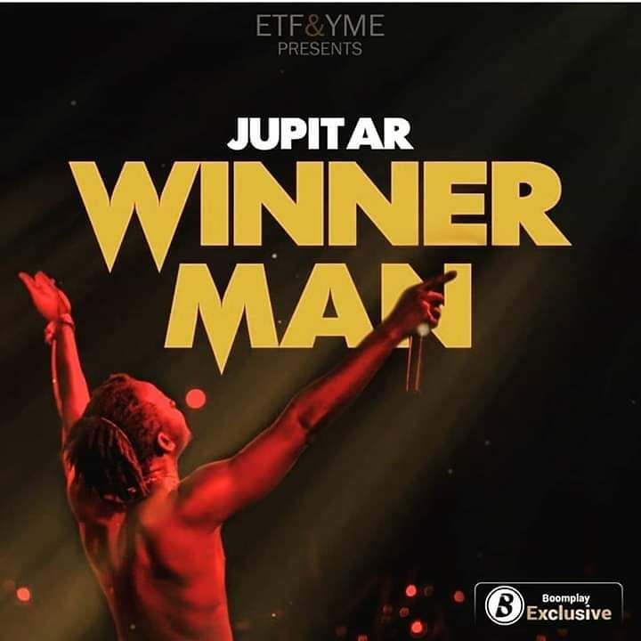 Jupitar – Winner Man (Prod by Biskit Beatz)