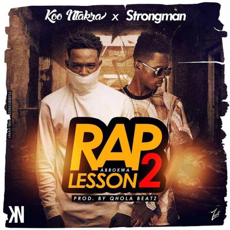 Koo Ntakra x Strongman – Abrokwa (Rap Lesson 2) (Prod By Qhola Beatz)