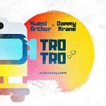 Kwesi Arthur x Dammy Krane – Trotro (Prod by Lexyz)