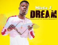 Mizta J - Dream (Prod. By DeedewMadeIt)