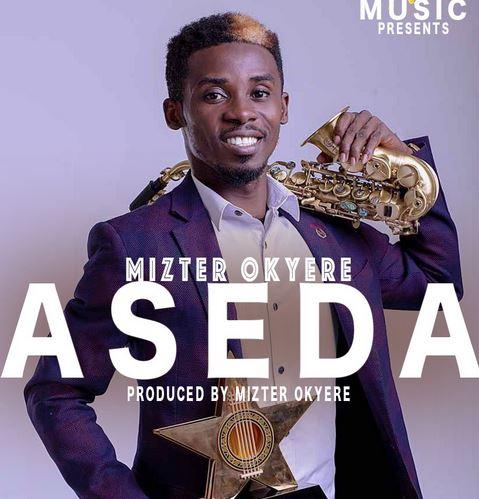 Mizter Okyere – Aseda (Prod by Mizter Okyere)