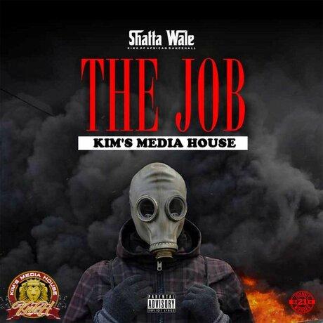 Shatta Wale – The Job (Prod. by Kims Media)