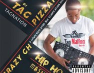 Dj Tag Pizzaro - Crazy GH Hip Hop Mash Up