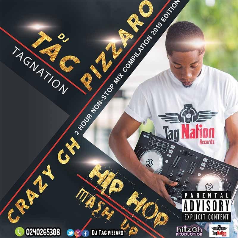 Download Dj Tag Pizzaro - Crazy GH Hip Hop Mash Up | HitxGh Com