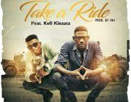 Denchembour ft Kofi Kinaata - Take A Ride (Prod.by JMJ)