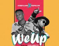 Kobby Laing – We Up ft. Teephlow (Prod by Emrysbeatz x Skibeat)