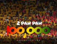 Shatta Wale – 2 Pah Pah 100,000 (Prod. by Paq)