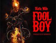 Shatta Wale – Fool Boy (Buffalo Souljah Diss) (Prod by Damaker)