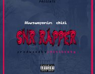 Abusuapanin Chiki – Snr Rapper (Prod.By Chiki)