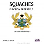 Squaches – Election Freestyle (Prod. By ShowDown)