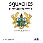 Squaches – Election Freestyle (Prod. By ShowDown)