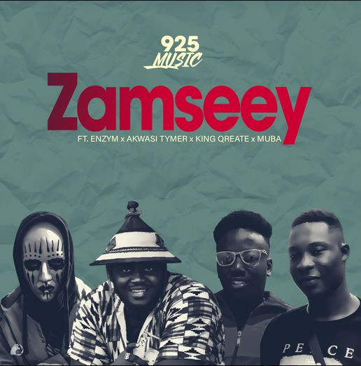 925Music Ft Enzym, Akwasi Timer, King Qreate & Muba – Zamseey