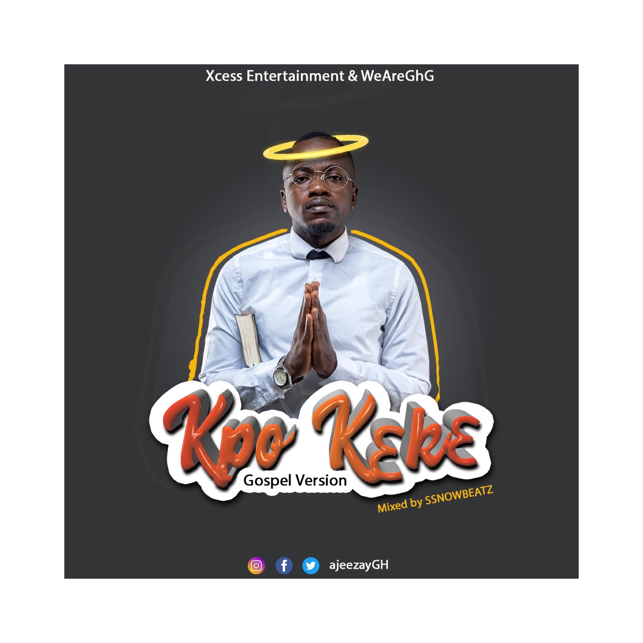Ajeezay – Kpoo K3k3 (Gospel Version)
