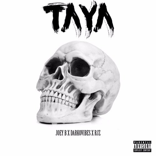 Joey B ft. Darkovibes & RJZ – Taya (Prod. By GMK)