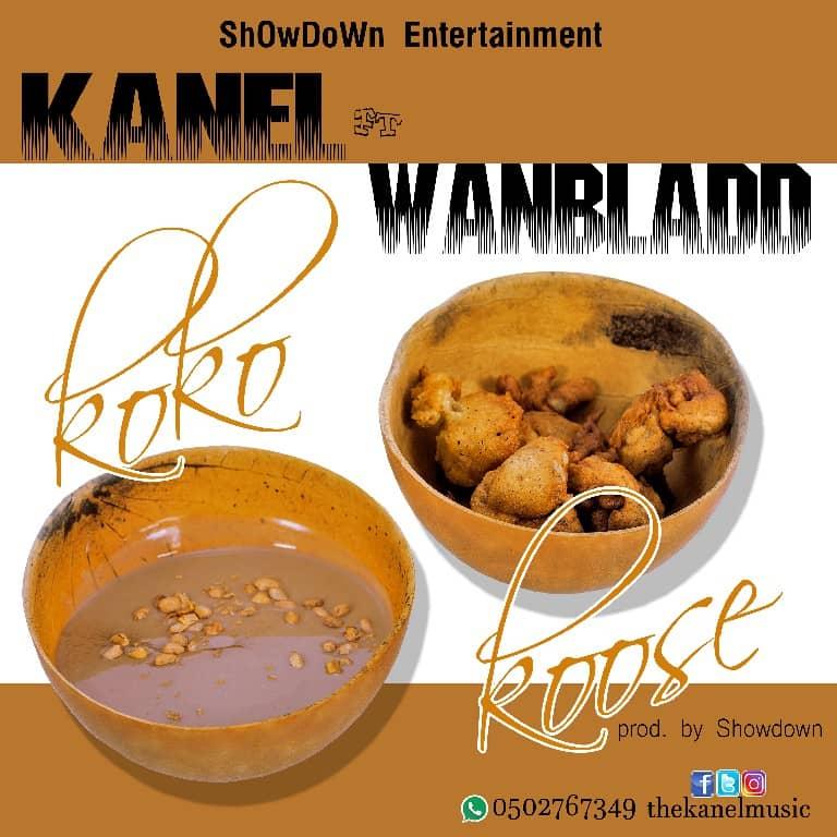 Kanel Ft. Wanbladd – KoKo Koose (BuDdy ) Prod . by ShowDown