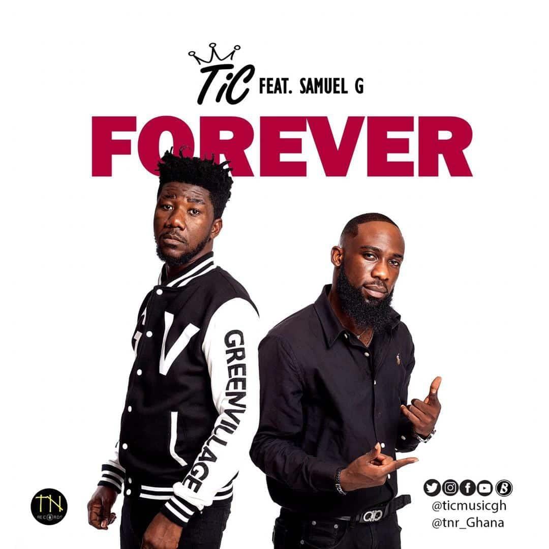TiC feat. Samuel G – Forever (Prod. by Samuel G)