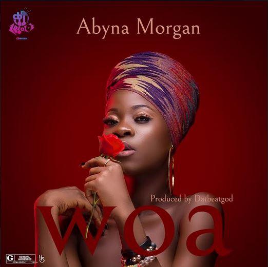 Abyna Morgan – Woa (Prod by DatBeatGod)