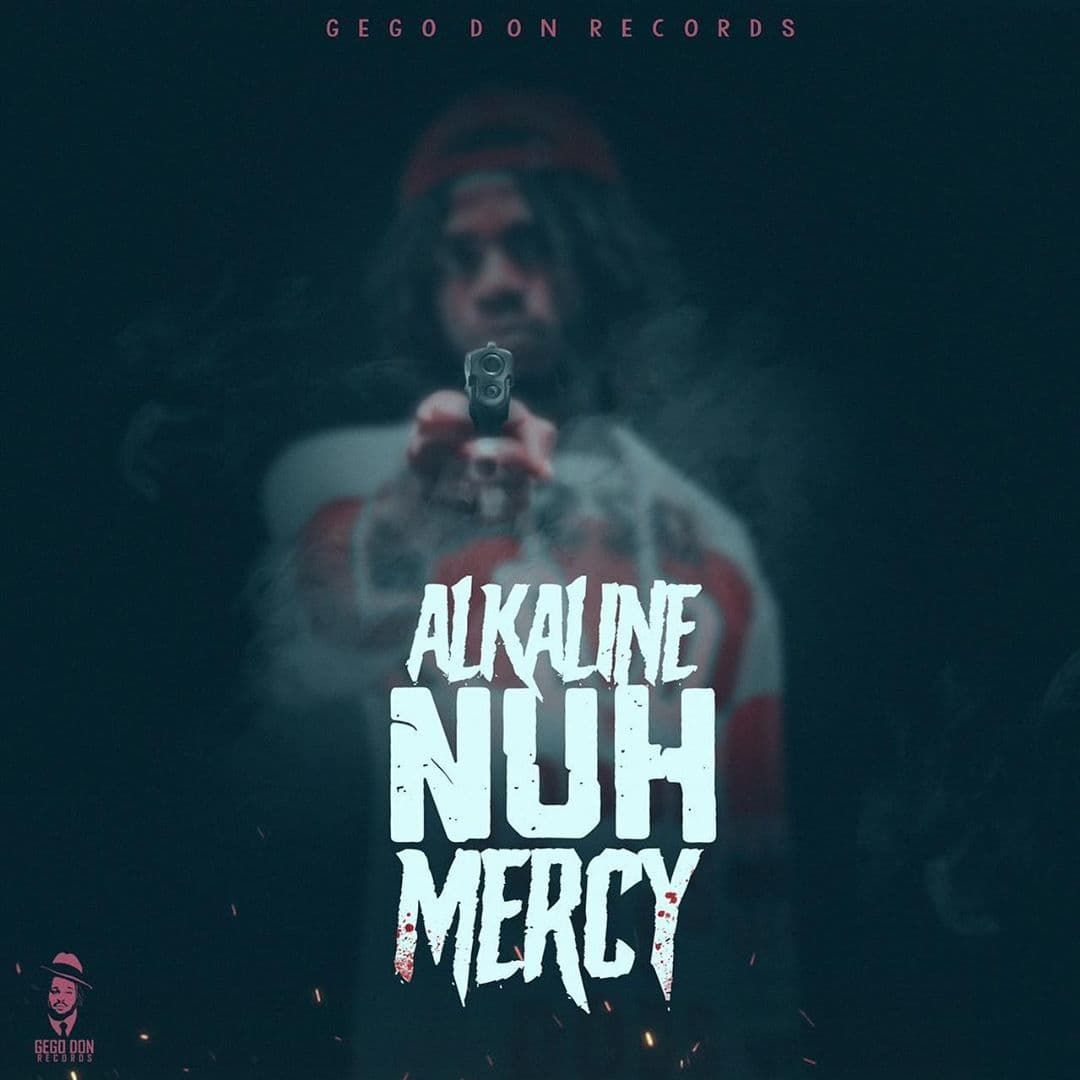 Alkaline – Nuh Mercy (6IX Diss) (Prod. By GegoDon Records)