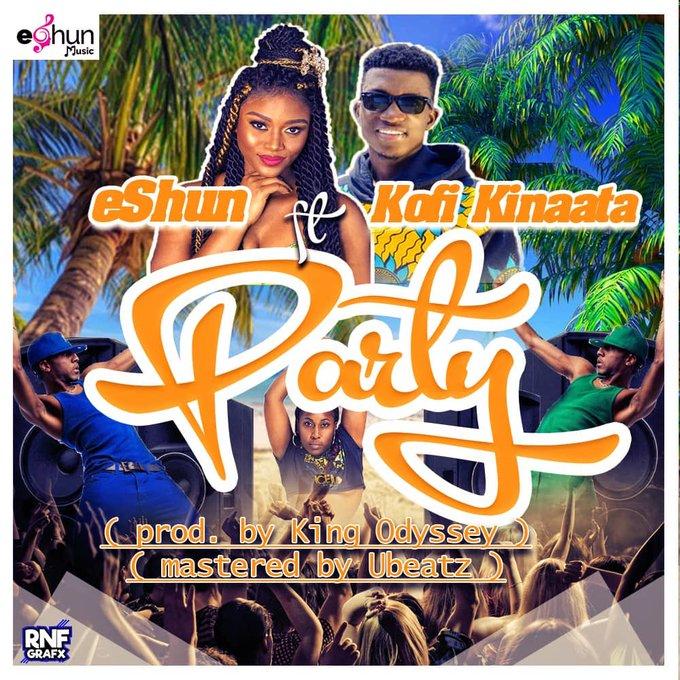 eShun – Party Ft. Kofi Kinaata (Prod. By King Odessey)