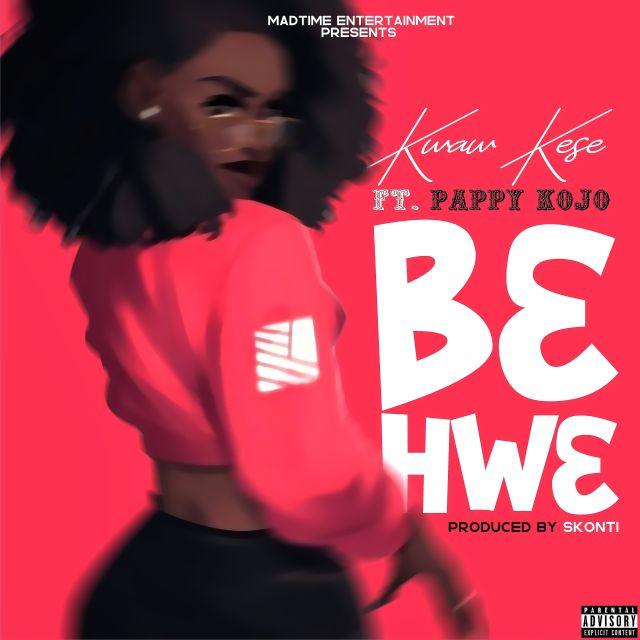 Kwaw Kese – B3 Hw3 Ft. Pappy KoJo (Prod By Skonti)