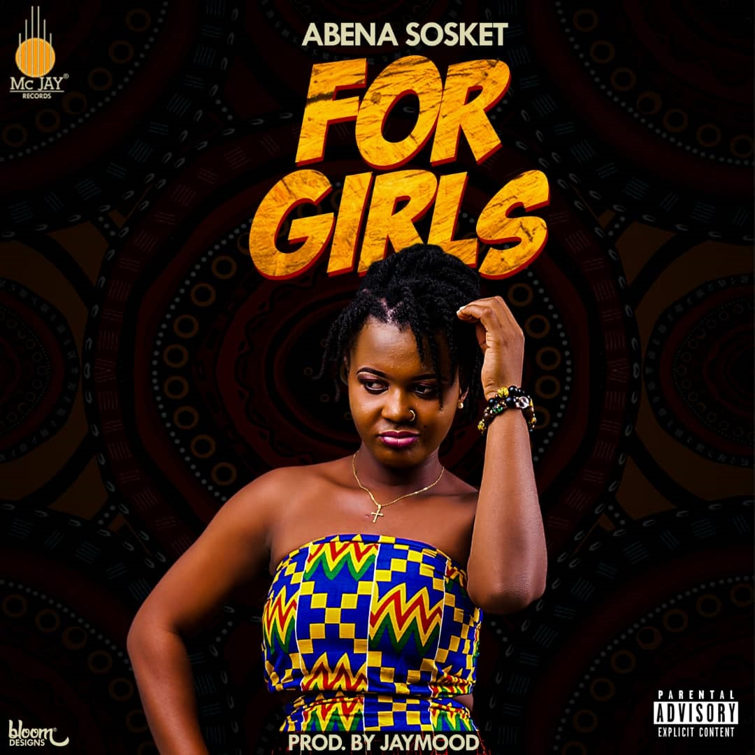 Abenaa Sosket - For Girls (Prod. By Jaymoo