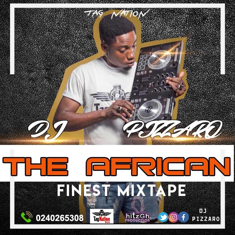 Dj Pizzaro - African Finest Mixtape