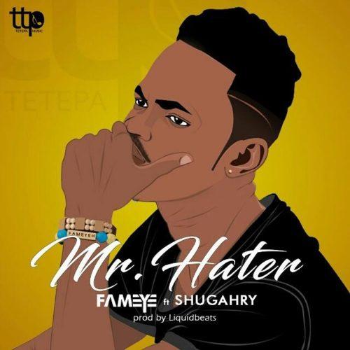 Fameye Shugry Mr Hater Prod by LiquidBeatz