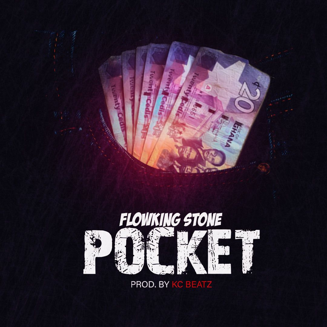 Flowking Stone - Pocket (Prod By Kc Beatz)