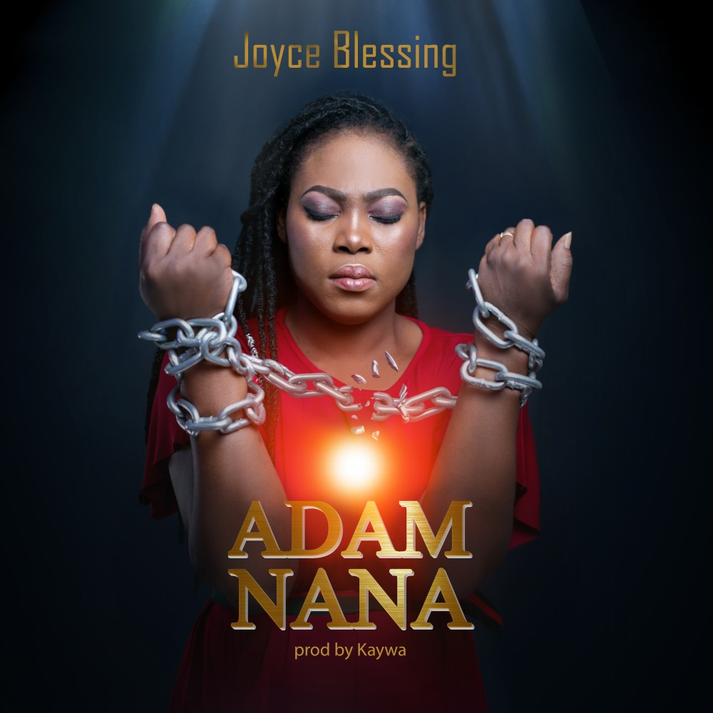 Joyce Blessing – Adam Nana (Prod by Kaywa)