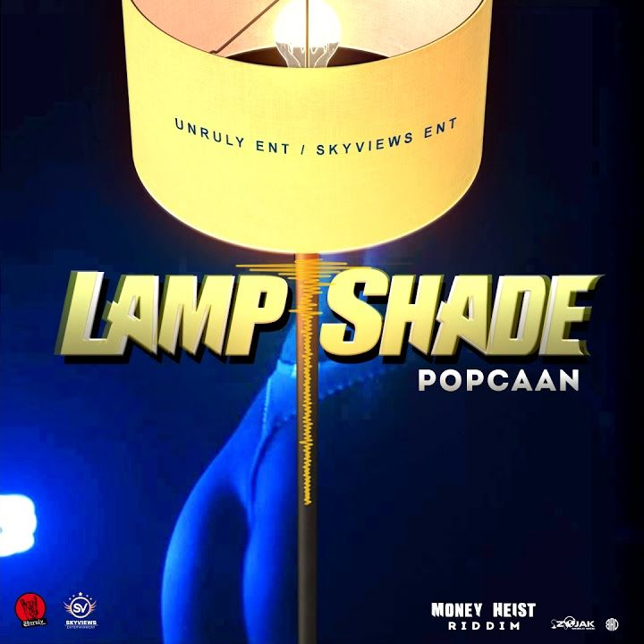 Popcaan – Lamp Shade (Prod. By Unruly Ent)