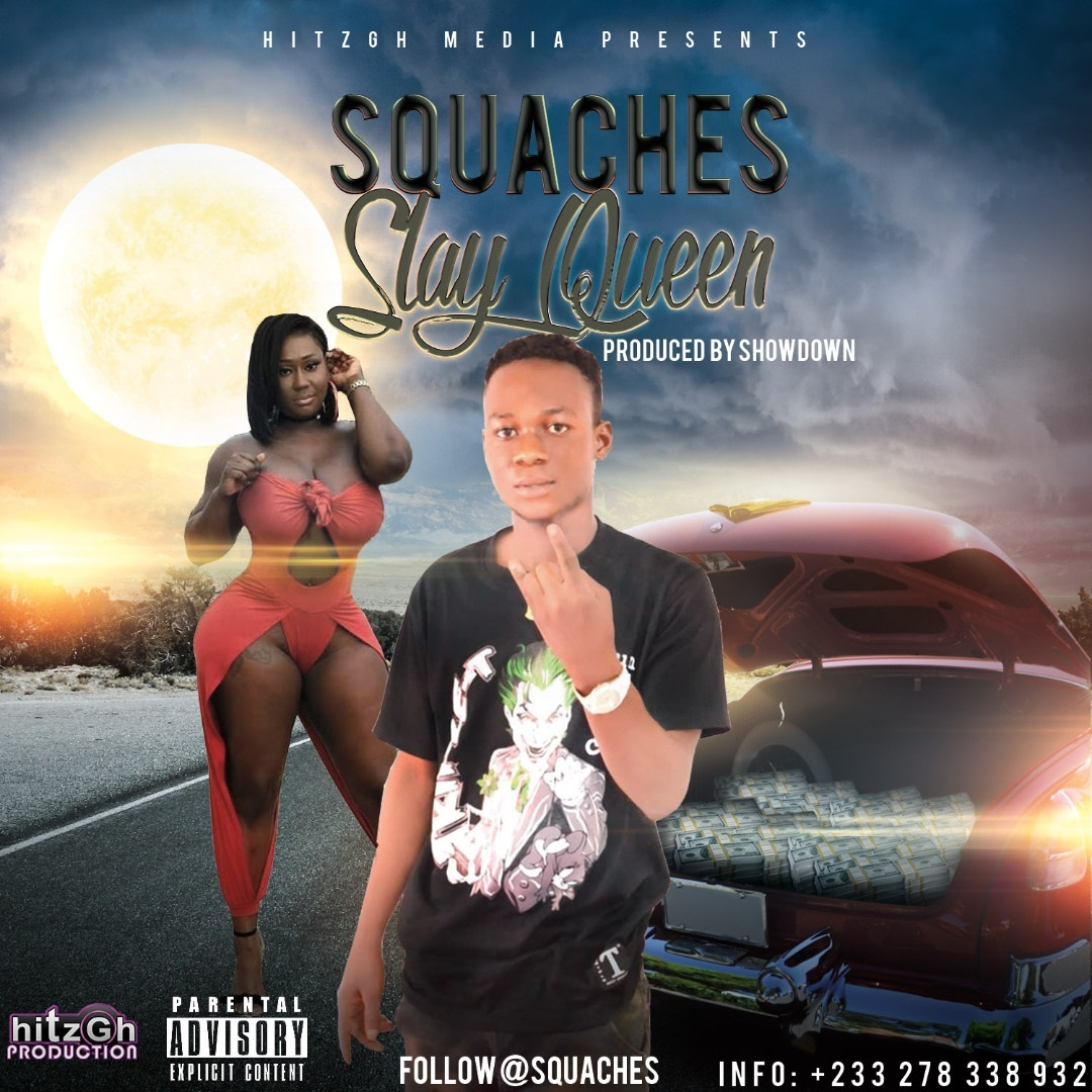 Squaches - Slay Queen (Prod. By ShowDown)