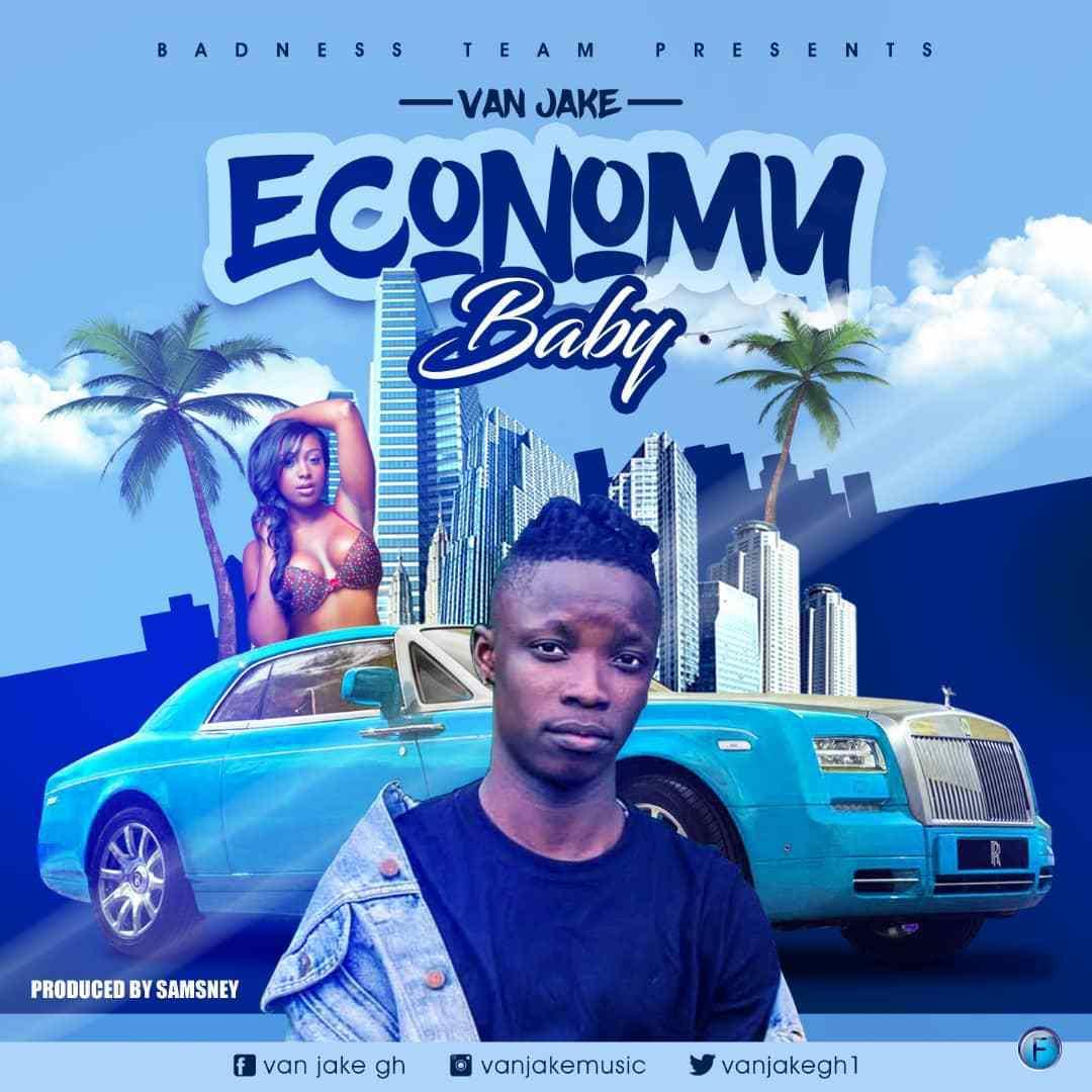 Van Jake – Economy Baby (Prod. by Samsney)