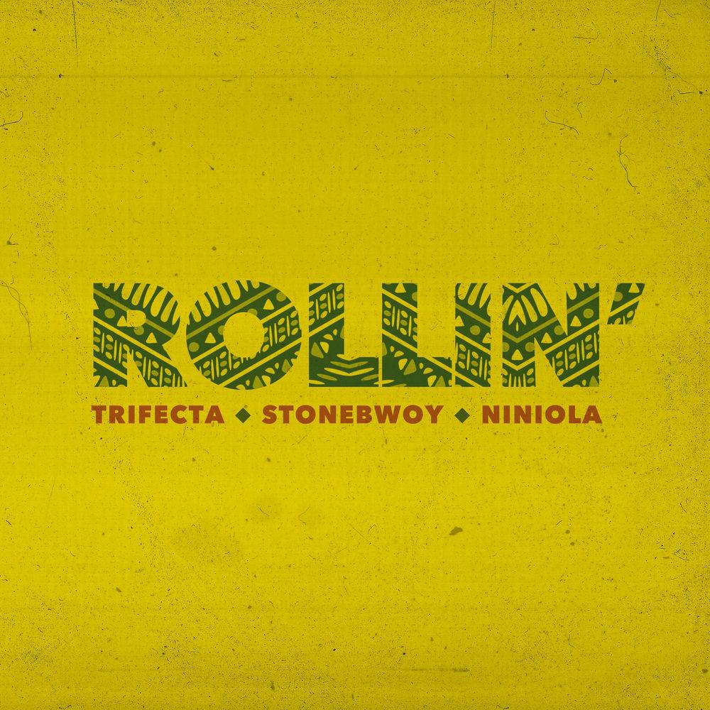 Stonebwoy x Trifecta x Niniola – Rollin