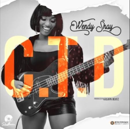 Wendy Shay – C. T. D (Prod. by Kasapa Beatz)