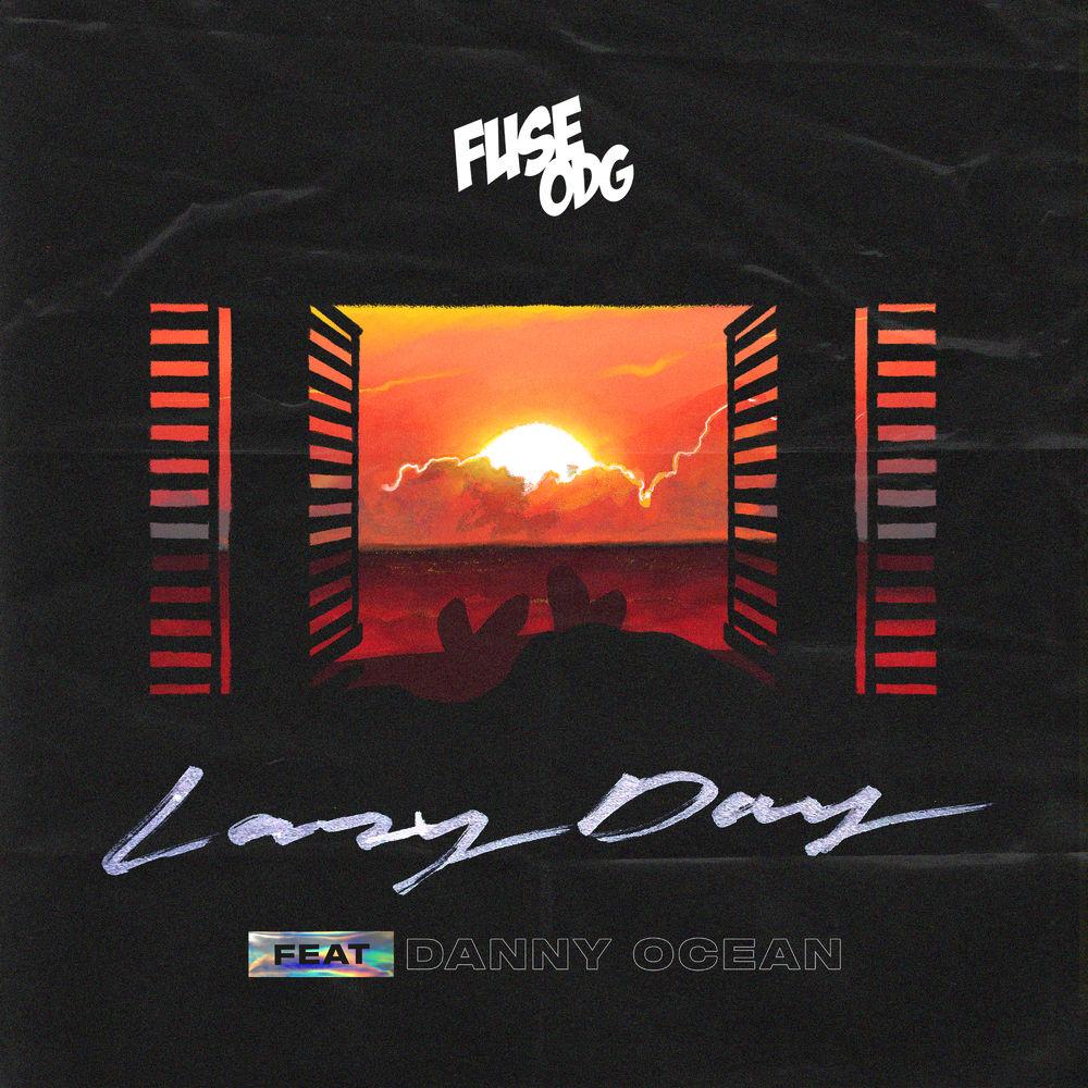 Fuse ODG  – Lazy Day ft. Danny Ocean