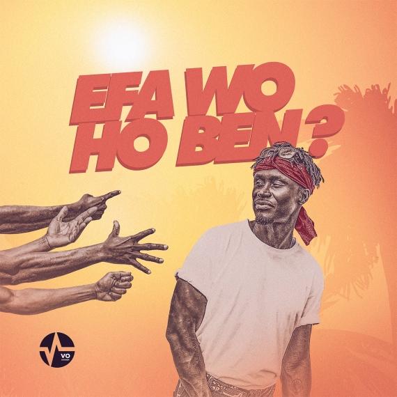 E.L – Efa Wo Ho Ben (Prod by Kid Magic)