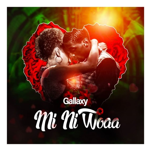 Gallaxy – Mi Ni Woaa (Prod. by MOG Beatz)