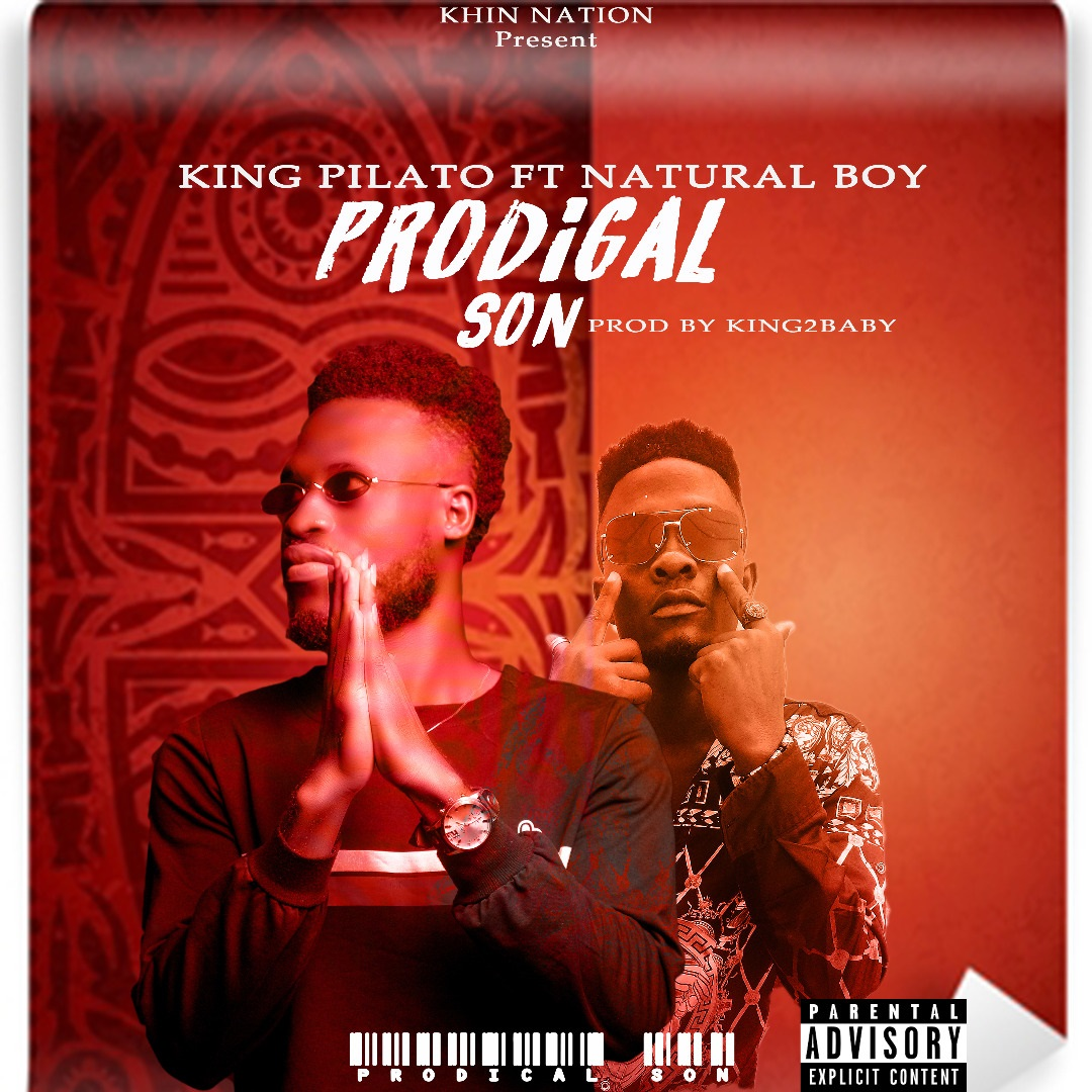 King Pilato - Prodigal Son Feat. Natural Boy (Prod. by King2baby)