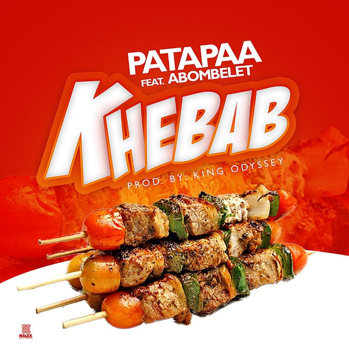 Patapaa ft Abombelet – Khebab (Prod. by King Odyssey)