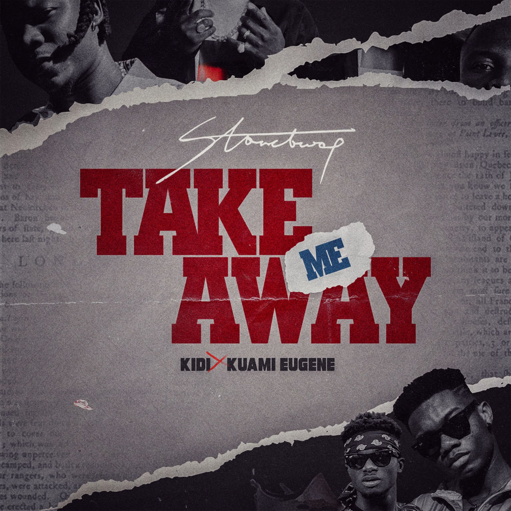 Stonebwoy ft. KiDi & Kuami Eugene – Take Me Away (Prod. by MonieBeatz)