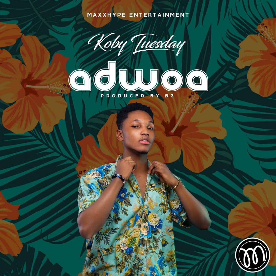 Koby Tuesday - Adwoa (Prod. By B2)